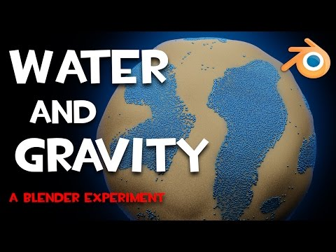 Water and Gravity - (A Blender Experiment)