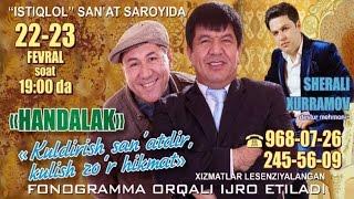 Handalak - Kuldirish sa`natdir kulish zo'r hikmat | konsert dasturi 2014