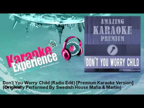 Clara Oaks - Don't You Worry Child (Radio Edit) [Premium Karaoke Version]