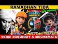 Ramadhan Tiba  Versi BOBOIBOY GALAXY & MECHAMATO, Ayah BOBOIBOY ?