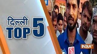 Delhi Top 5   October 14, 2018