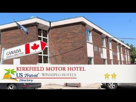 Kirkfield Motor Hotel - Winnipeg Hotels, Canada