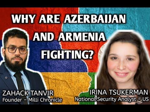 Why are Azerbaijan and Armenia fighting? Ft. Zahack Tanvir & Irina Tsukerman