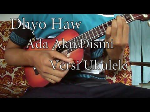 Ada Aku Disini - Dhyo Haw (cover ukulele by:Bamsetia)
