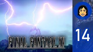 Final Fantasy XV Part 14
