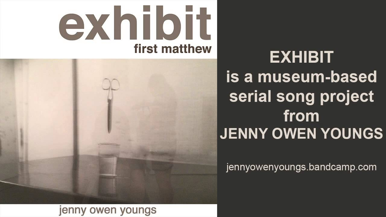 jenny-owen-youngs-first-matthew-exhibit-series-10-jenny-owen-youngs