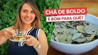 CHÁ DE BOLDO: como fazer e para que serve