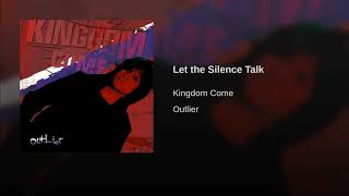 Provided to YouTube by The Orchard Enterprises Let the Silence Talk...