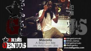 Mavado - A Boy Like Me (Raw) Jelly Wata Riddim - March 2015