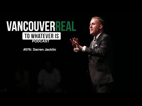 Darren Jacklin | Vancouver Real #076