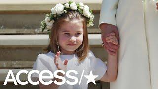 Princess Charlotte Was The Real Boss At The Royal Wedding | Access