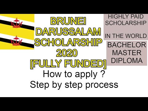 BRUNEI DARUSSALAM SCHOLARSHIP 2020 FOR FOREIGN STUDENT FULLY FUNDED