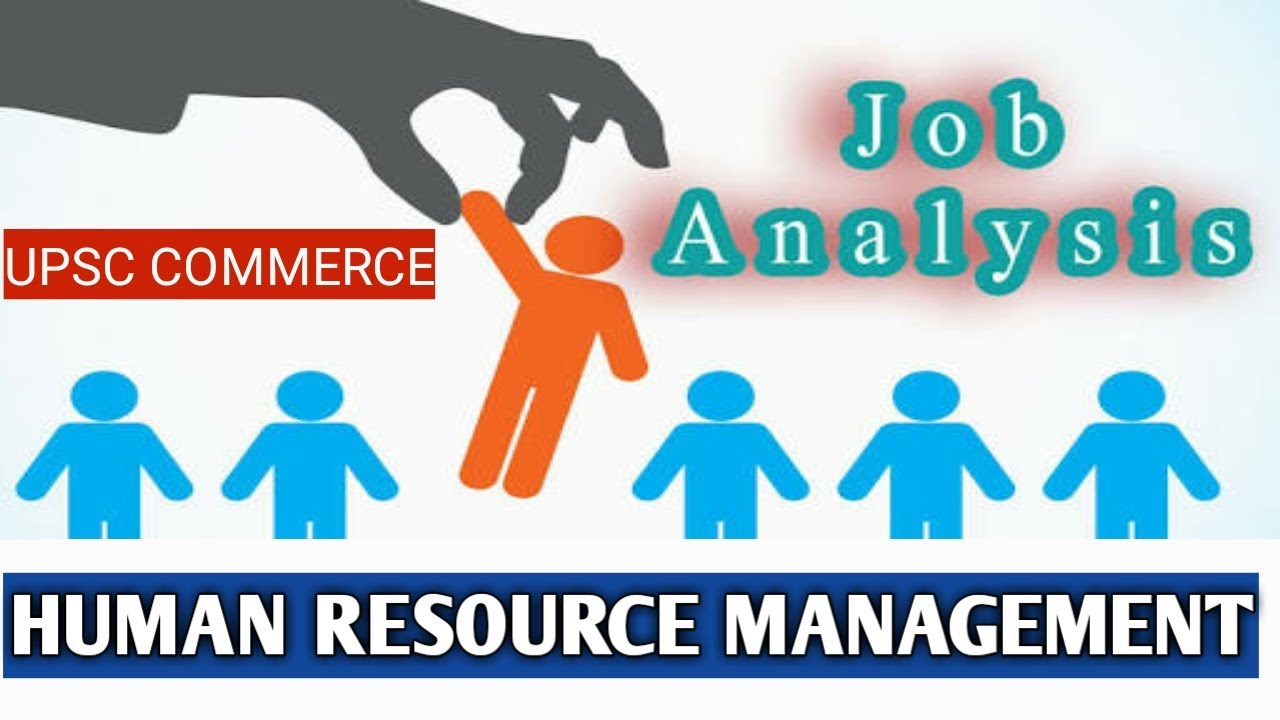 define the elements of job analysis In conclusion, job analysis is the systematic process of collecting job related information to define duties, responsibilities and accountability.