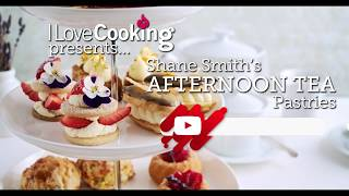 Afternoon Tea Pastries with Shane Smith