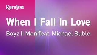 Karaoke When I Fall In Love - Boyz II Men *