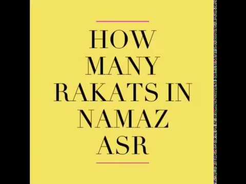 How Many Rakats In The Namaz Asr?