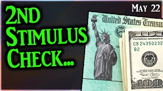 Second Stimulus Check Update May 22: Get Money Today!