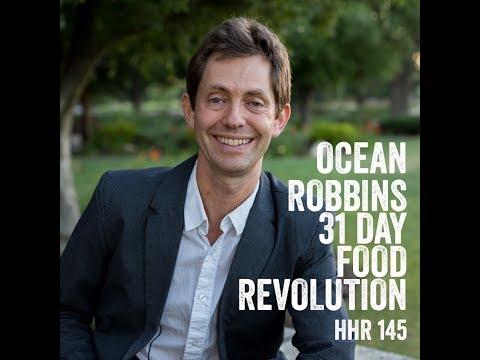 Ocean Robbins: 31 Day Food Revolution