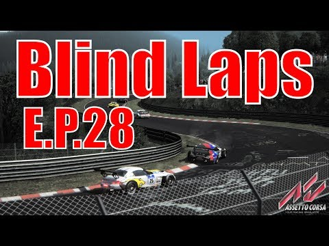 Blind Nurburgring Lap Times: E.P.28 - OVER A MINUTE FASTER