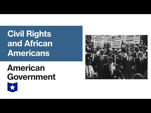 Civil Rights And African Americans | American Government