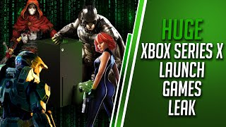 Massive Xbox Next Gen Leak | Xbox Series X Launch Games and New Xbox Game Studios - Real or Fake?