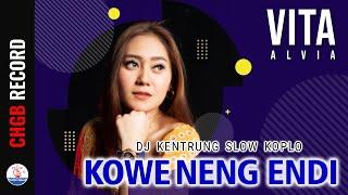 Vita Alvia - Kowe Neng Endi (dj Kentrung Slow Koplo)