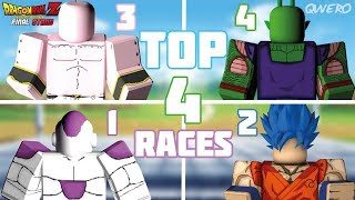 TOP 4 RACES|Dragon Ball Z final stand|Roblox
