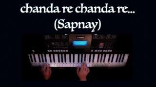 chanda re -(Sapnay)- Instrumental