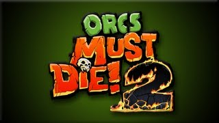 Orcs Must Die! 2: The Edge.Tunnels, #1