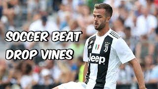Soccer Beat Drop Vines #115