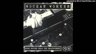 Mocean Worker - Somanyangles