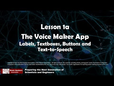 Lesson 1a - The Voice Maker: Labels, Textboxes, Buttons and Text-to-Speech