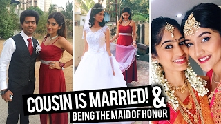 COUSIN IS MARRIED | Being the Maid Of Honor | Mangalorean Kerala Wedding