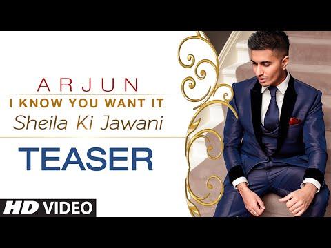 'I Know You Want It (Sheila Ki Jawani)' Song TEASER | Arjun | T-Series