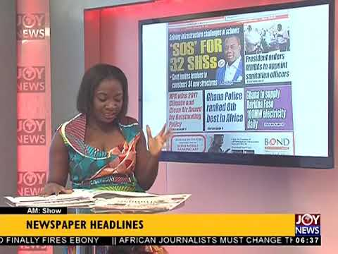 AM Show Newspaper Headlines on JoyNews (14-11-17)