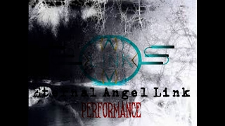 | Eternal Angel Link | PerForManCe KIllaZ1|