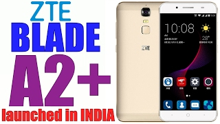 ZTE Blade A2 Plus with 4GB RAM and 5000 mAH Battery launched