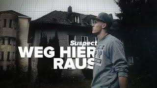 Suspect - Weg hier raus [PROD. BY ANTISTANDARD BEATS]