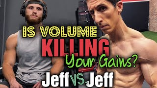 Jeff Nippard vs Jeff Cavaliere - Is Volume Killing Your Gains? How to Maximize Muscle Growth