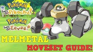 MELMETAL MOVESET GUIDE! Pokemon Let's Go Pikachu & Eevee Strategy Guide