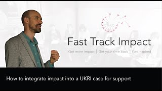 16. How to integrate impact into a UKRI case for support