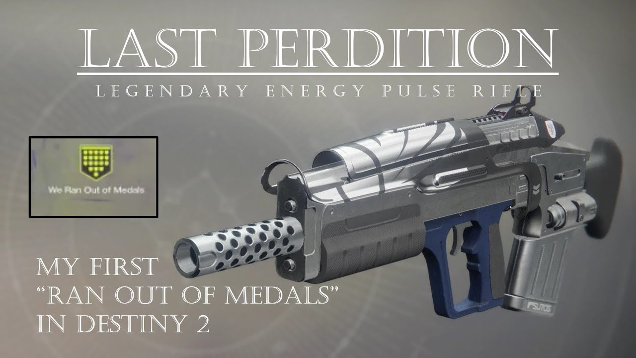 Destiny 2 - Last Perdition - Ran Out of Medals? - PVP Gameplay Review