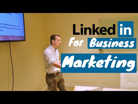 How to Use Linkedin for Business Marketing [2018]