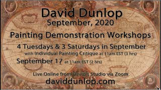 Trailer for David Dunlop's September, 2020 Online Workshops