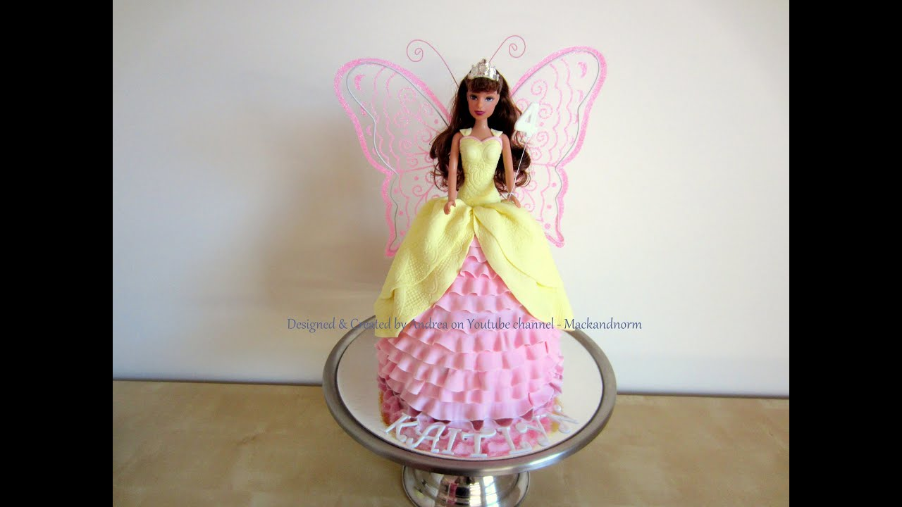 Fairy Princess Doll Cake (Kaitlyn s 4th Birthday Cake) How ...