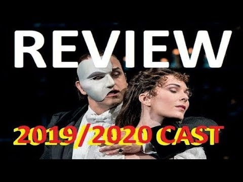 5* REVIEW Phantom Of The Opera Her Majesty's Theatre West End London 2019 / 2020 New CAST