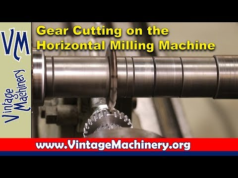 Gear Cutting on the Horizontal Milling Machine