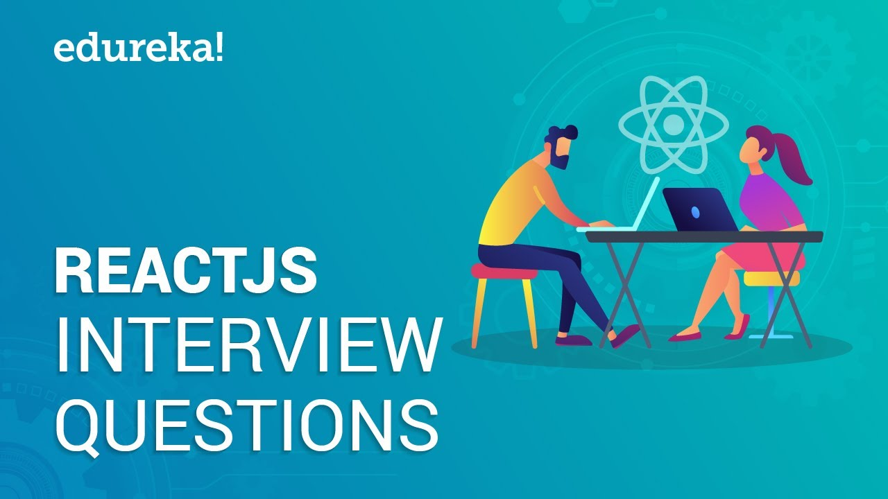 Top 50 React Interview Questions and Answers For 2019 | Edureka