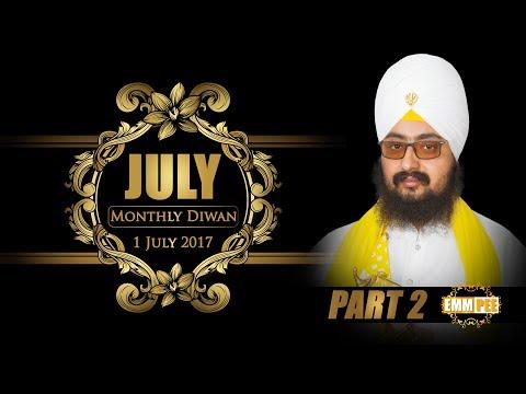 JULY 2017:MONTHLY DIWAN | 1 JULY | G. Parmeshar Dwar Sahib | Part 2/2 | Full HD | Dhadrianwale