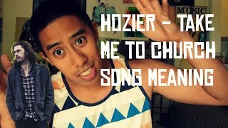 Hozier - Take Me to Church Song Meaning and Lyrics Review(Aaron talks about how the meaning of Hozier - Take Me to Church. Aaron's discuss in-detail what are the meaning of the lyrics in the song and how a Christian ..., 2015-04-12T22:18:56.000Z)